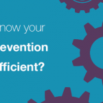 How do you know your Data Loss Prevention solution is efficient?