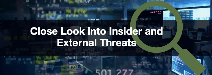 Close Look into Insider and External Threats