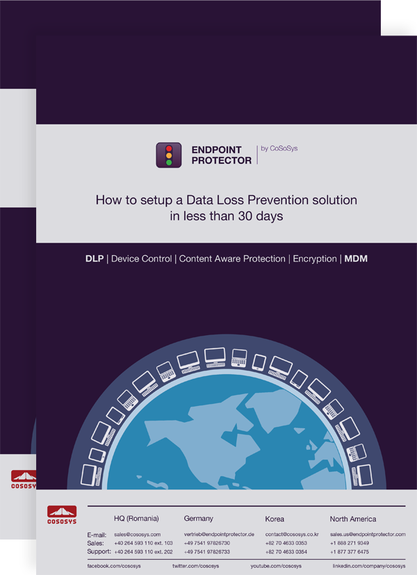 How to setup a Data Loss Prevention solution in less than 30 days