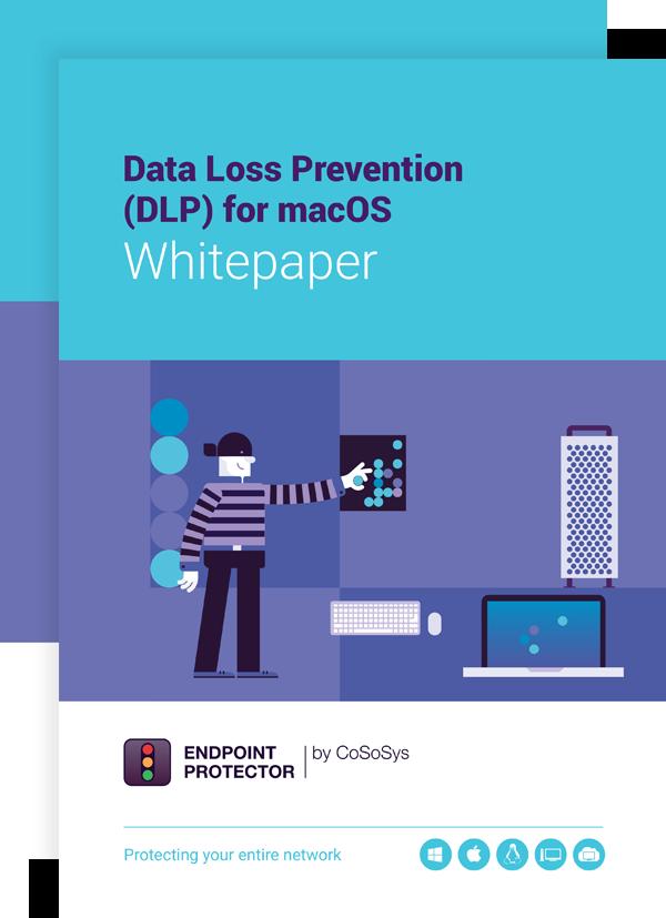 Data Loss Prevention (DLP) for macOS