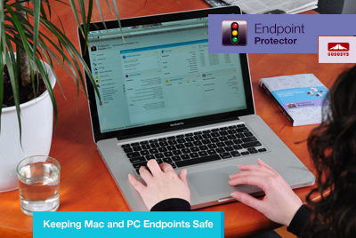 Endpoint Protector for Mac OS X - Keeping Mac and PC Endpoints Safe