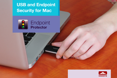 Endpoint Protector for Mac OS X - USB and Endpoint Security for Mac
